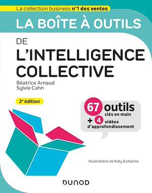 Téléchargez le livre :  La boîte à outils de l'intelligence collective - 2e éd.