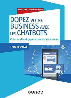 Téléchargez le livre :  Dopez votre business avec les chatbots