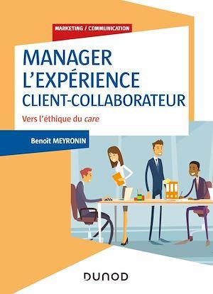 Téléchargez le livre :  Manager l'expérience Client-Collaborateur - 4e éd.