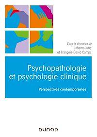 Téléchargez le livre :  Psychologie clinique et psychopathologie psychanalytiques