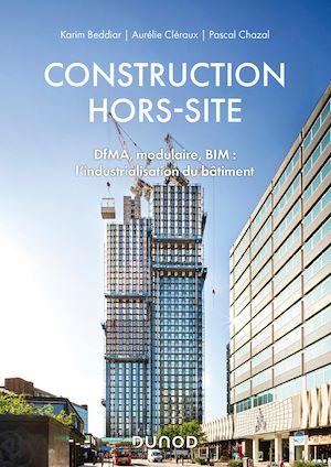 Téléchargez le livre :  Construction hors-site