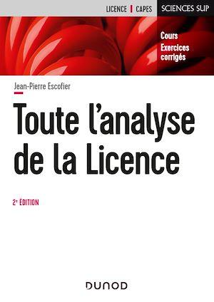 Téléchargez le livre :  Toute l'Analyse de la Licence - 2e éd.