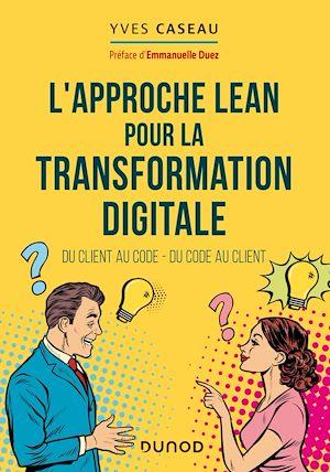 Téléchargez le livre :  L'approche Lean pour la transformation digitale