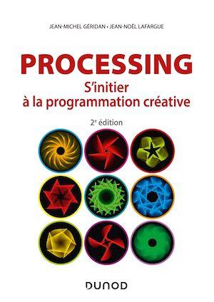 Téléchargez le livre :  Processing - 2e éd.