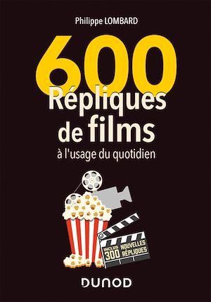 Téléchargez le livre :  600 répliques de films à l'usage du quotidien - 2e éd.