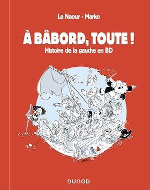 Téléchargez le livre :  A bâbord, toute !