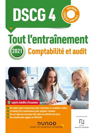 Téléchargez le livre :  DSCG 4 - Comptabilité et audit - Tout l'entraînement 2021