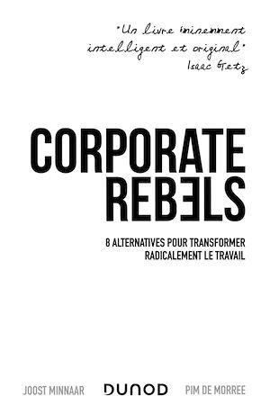 Téléchargez le livre :  Corporate Rebels