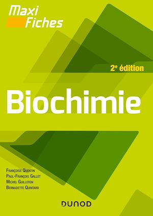 Téléchargez le livre :  Maxi fiches - Biochimie - 2e éd.