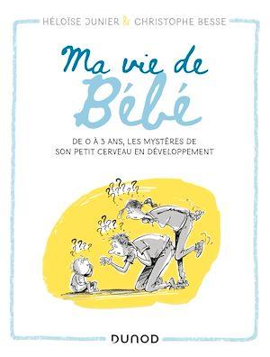 Téléchargez le livre :  Ma vie de bébé