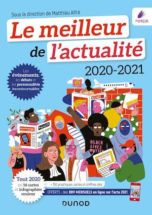 Téléchargez le livre :  Le meilleur de l'actualité 2020-2021