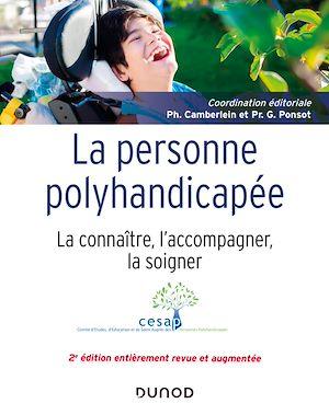 Téléchargez le livre :  La personne polyhandicapée - 2e éd.
