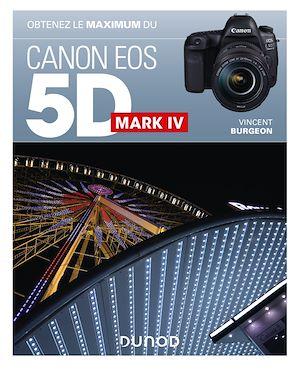 Téléchargez le livre :  Obtenez le maximum du Canon EOS 5D Mark IV