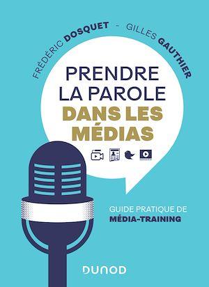 Téléchargez le livre :  Prendre la parole dans les médias