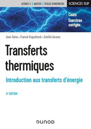 Téléchargez le livre :  Transferts thermiques - 6e éd.