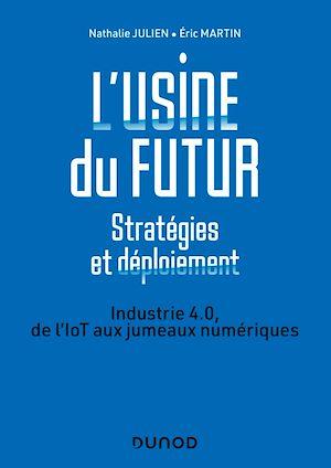Téléchargez le livre :  L'usine du futur - Stratégies et déploiement - 2e éd.