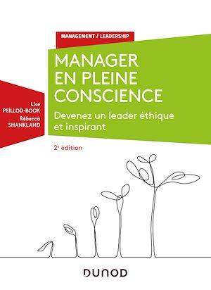 Téléchargez le livre :  Manager en pleine conscience - 2e éd