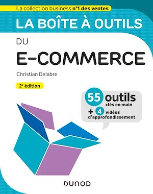 Téléchargez le livre :  La boîte à outils du e-commerce - 2e éd.