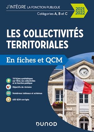 Téléchargez le livre :  Les collectivités territoriales en fiches et QCM - 2021 2022