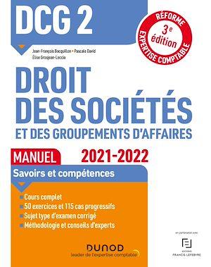 Téléchargez le livre :  DCG 2 Droit des sociétés et des groupements d'affaires - Manuel - 2021/2022