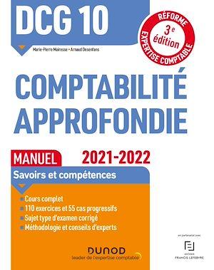 Téléchargez le livre :  DCG 10 Comptabilité approfondie - Manuel - 2021/2022