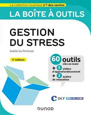 Téléchargez le livre :  La boîte à outils de la gestion du stress - 2e éd.