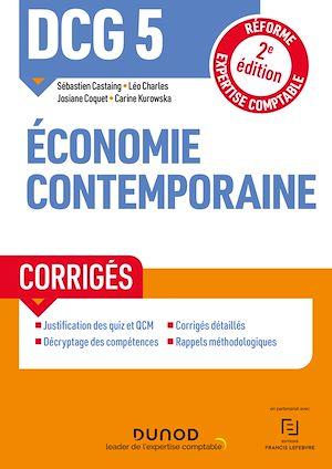 Téléchargez le livre :  DCG 5 Economie contemporaine - Corrigés - 2e éd.