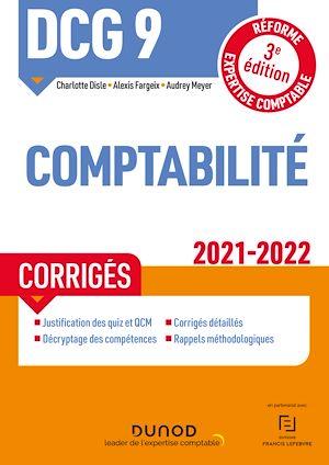 Téléchargez le livre :  DCG 9 Comptabilité - Corrigés - 2021/2022