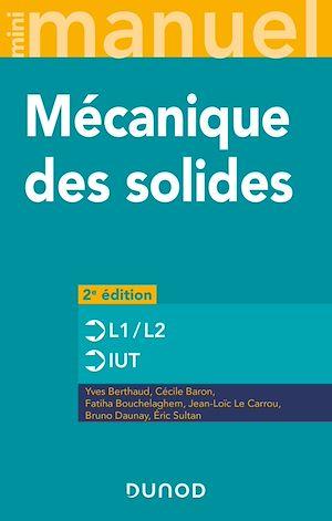 Téléchargez le livre :  Mini manuel de mécanique des solides - 2e éd.