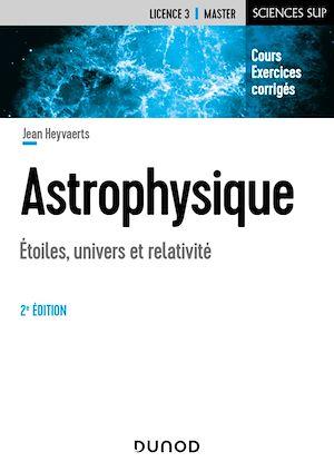 Téléchargez le livre :  Astrophysique - 2e éd.
