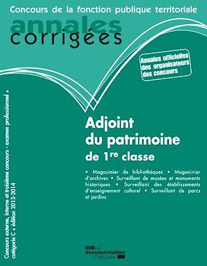 Téléchargez le livre :  Adjoint du patrimoine de 1re classe 2013-2014