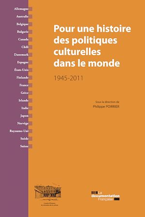 Téléchargez le livre :  Pour une histoire des politiques culturelles dans le monde
