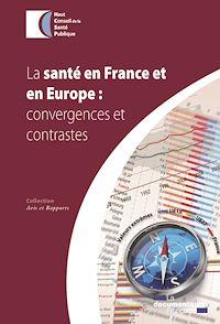 Télécharger le livre : La santé en France et en Europe : convergences et contrastes