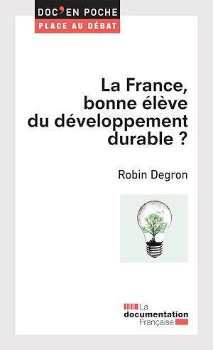 Téléchargez le livre :  La France, bonne élève du développement durable ?