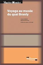 Télécharger le livre :  Voyage au musée du quai Branly
