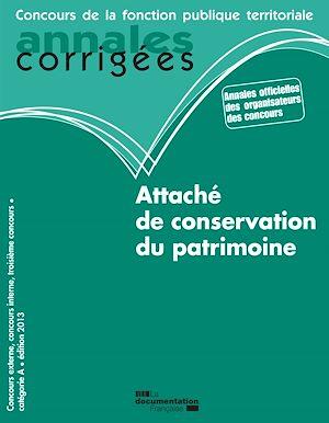 Téléchargez le livre :  Attaché de conservation du patrimoine 2013