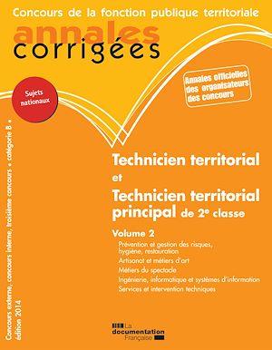 Téléchargez le livre :  Technicien territorial. Technicien territorial principal de 2e classe 2014