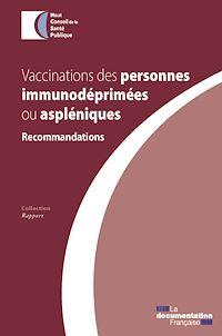 Télécharger le livre : Vaccinations des personnes immunodéprimées ou aspléniques