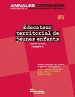 Télécharger le livre :  Educateur territorial de jeunes enfants 2014