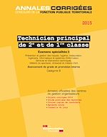 Télécharger le livre :  Technicien principal 2e et 1re classe 2015. Examens spécialités II