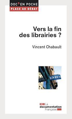 Téléchargez le livre numérique:  Vers la fin des librairies ?