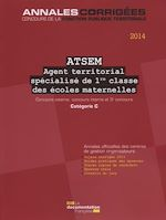Télécharger le livre :  ATSEM - Agent territorial spécialisé des écoles maternelles de 1re classe