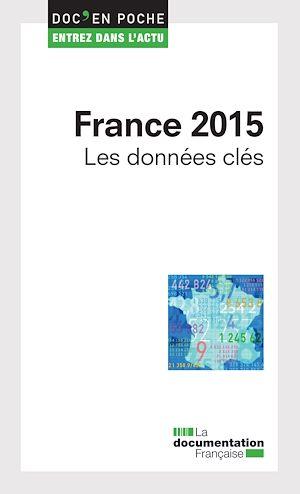 Téléchargez le livre :  France 2015 - Les données clés