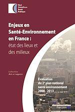 Télécharger cet ebook : Enjeux et santé-environnement en France