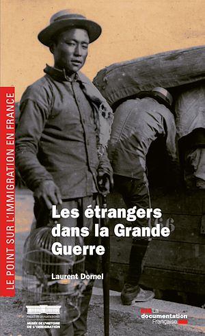 Téléchargez le livre :  Les étrangers dans la Grande Guerre