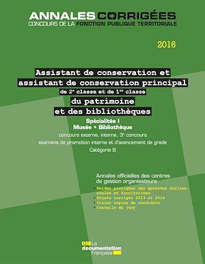 Téléchargez le livre :  Assistant, Assistant de conservation principal (2e et 1re classe) du patrimoine et des bibliothèques 2016. Spécialités I
