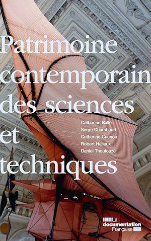 Téléchargez le livre :  Patrimoine contemporain des sciences et techniques