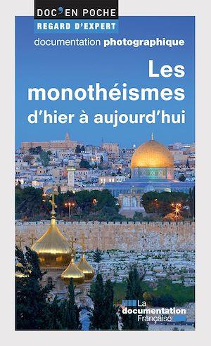 Téléchargez le livre :  Les monothéismes d'hier à aujourd'hui