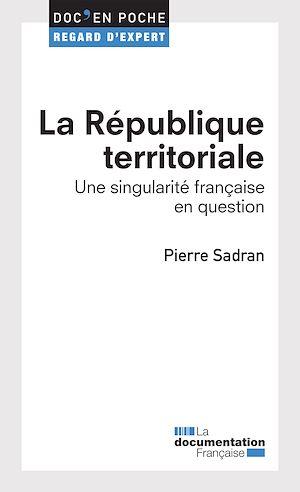 Téléchargez le livre :  La République territoriale
