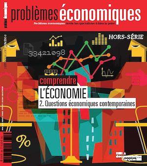Téléchargez le livre :  Problèmes économiques : Comprendre l'économie - Hors-série n°8